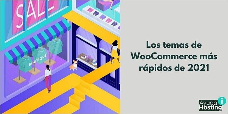 Los temas de WooCommerce más rápidos de 2021