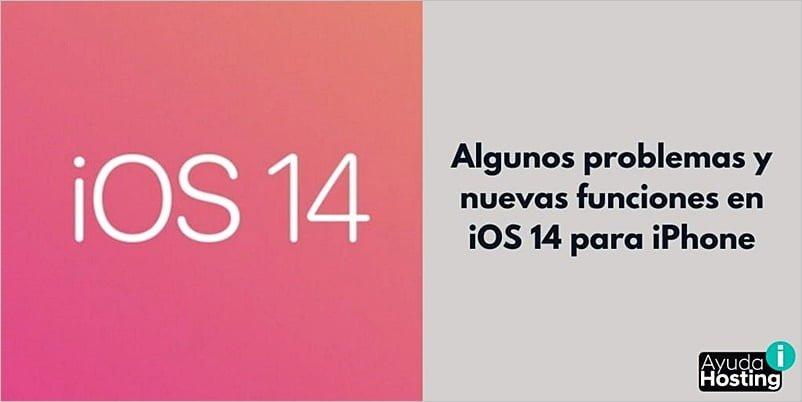 Algunos problemas y nuevas funciones en iOS 14 para iPhone