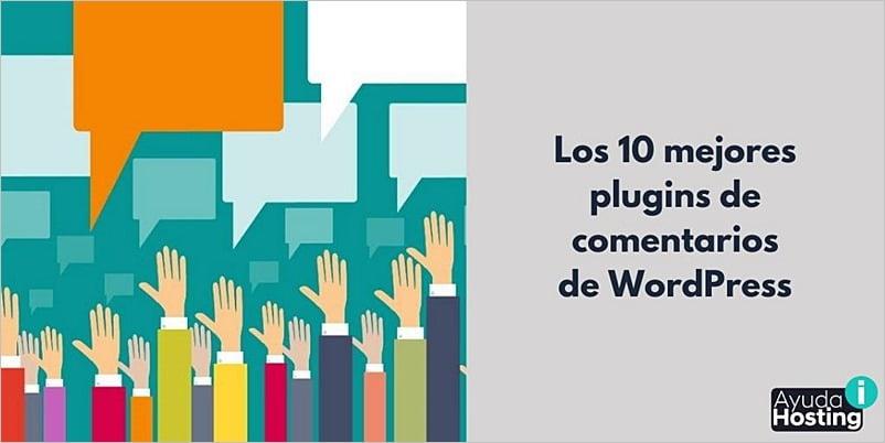 Los 10 mejores plugins de comentarios de WordPress