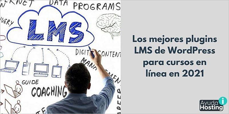 Los mejores plugins LMS de WordPress para cursos en línea en 2021